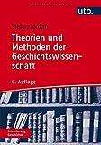 Theorien und Methoden der Geschichtswissenschaft - Stefan Jordan