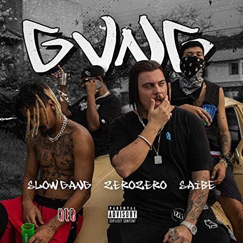 ZeroZero feat. Slow Gang & Saíbe