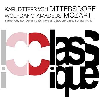 Dittersdorf: Sinfonia concertante, Kr. 127 - Mozart: Piano Sonata No. 17, K. 570