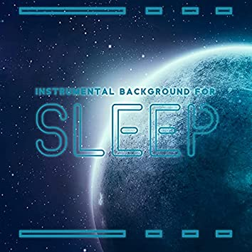 Instrumental Background for Sleep: Mysterious Sounds from Space with New Age Music