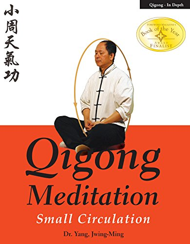 Qigong Meditation: Small Circulation (English Edition)