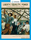Liberty, Equality, Power: A History of the American People, Enhanced