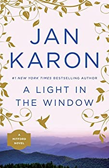 A Light in the Window (Mitford Book 2) by [Jan Karon]