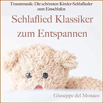 Traummusik: Die schönsten Kinder-Schlaflieder zum Einschlafen (Schlaflied Klassiker zum Entspannen)