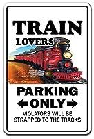 Train Lovers Parking Only ティンサイン ポスター ン サイン プレート ブリキ看板 ホーム バーために