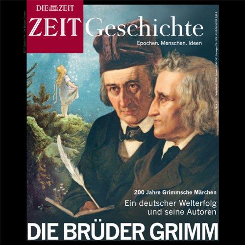 Die Brüder Grimm (ZEIT Geschichte) cover art