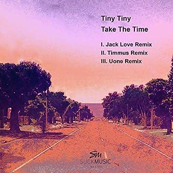 Take The Time (Remixes)