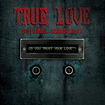 "True Love (Original Soundtrack from ""True Love"")"