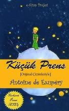 Kucuk Prens: [Orijinal Cizimleriyle] (Turkish Edition)