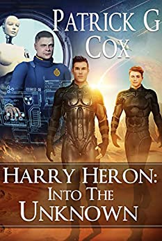 Harry Heron Into the Unknown (The Harry Heron Series Book 2) by [Patrick G. Cox, Janet Angelo]