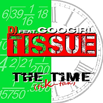 The Time (Tik - Tak) (feat. Googirl)