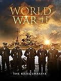 World War II: The Kriegsmarine