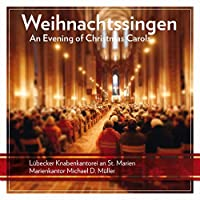 Weihnachtssingen: An Evening of Christmas Carools by Luebecker Knabenkantorei an St Marien (2012-11-13)