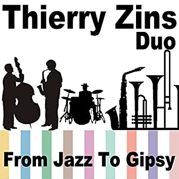 From Jazz to Gipsy