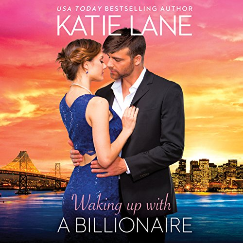 Waking up with a Billionaire audiobook cover art