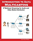 Introduction to Data Multicastin...