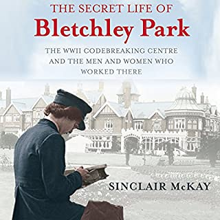 The Secret Life of Bletchley Park cover art