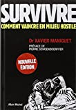 Survivre - Comment vaincre en milieu hostile