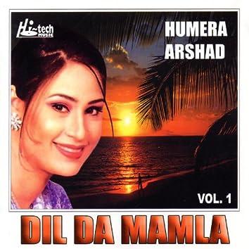 Dil Da Mamla - Humera Arshad Vol.1