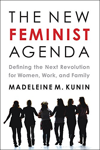 Image of The New Feminist Agenda: Defining the Next Revolution for Women, Work, and Family