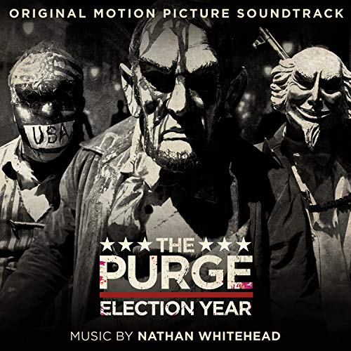 The Purge: Election Year (Original Motion Picture Soundtrack)