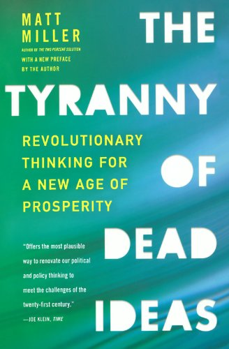 Image of The Tyranny of Dead Ideas