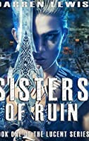 Sisters Of Ruin: Large Print Hardcover Edition