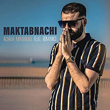 Maktabnachi (feat. Romanci)