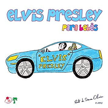 Elvis Presley para Bebês