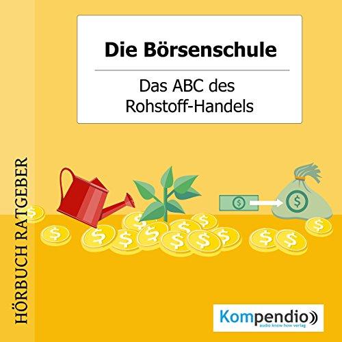 Das ABC des Rohstoff-Handels Titelbild