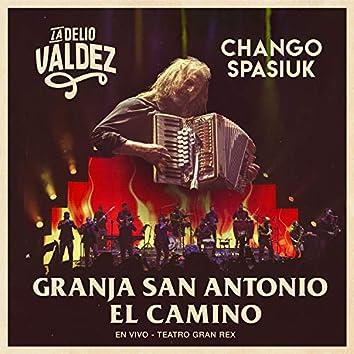 Granja San Antonio / El Camino (En Vivo en el Teatro Gran Rex)