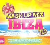 Mash Up Mix: Ibiza by Various Artists
