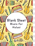 blank sheet music for hulusi: music manuscript paper, clefs notebook, composition notebook, blank sheet music compositio, (8.5 x 11 in) 110 pages, 110 ... | gifts standard for students / profession