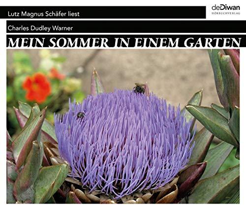 Mein Sommer in einem Garten: Lutz Magnus Schäfer liest