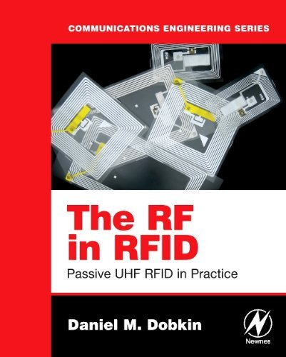 The RF in RFID: Passive UHF RFID in Practice (English Edition)