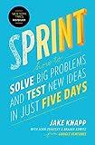 Sprint by Jake Knapp & John Zeratsky