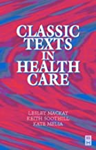 Classic Texts in Health Care
