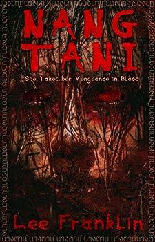 Nang Tani  She Takes Her Vengeance In Blood