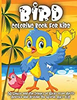 Bird Coloring Book For Kids: Adorable Birds Coloring Book for kids, Cute Bird Illustrations for Boys and Girls to Color