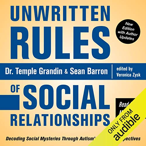 Unwritten Rules of Social Relationships: Decoding Social Mysteries Through the Unique Perspectives of Autism