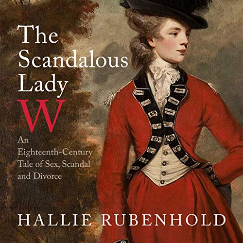 The Scandalous Lady W audiobook cover art