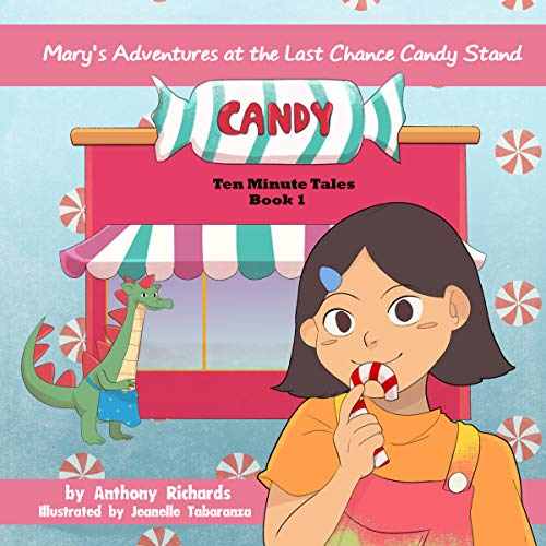 Mary's Adventures at the Last Chance Candy Stand audiobook cover art