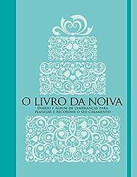 o livro da noiva - impressoa - 1ª edição