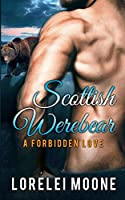 Scottish Werebear: A Forbidden Love (Scottish Werebears)