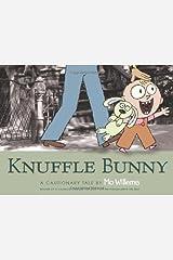 Knuffle Bunny: A Cautionary Tale Hardcover