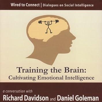 Training the Brain: Cultivating Emotional Intelligence