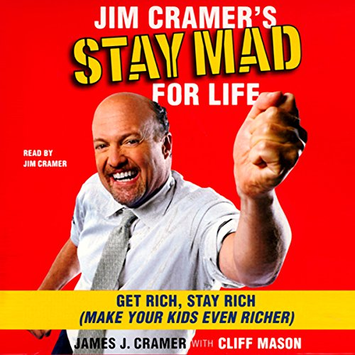 Jim Cramer's Stay Mad for Life audiobook cover art