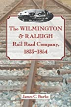 wilmington and raleigh railroad