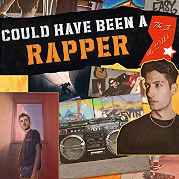 COULD HAVE BEEN A RAPPER (feat. MC Zirkel)