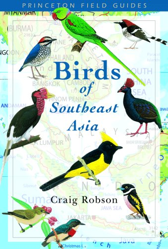 Birds of Southeast Asia (Princeton Field Guides)